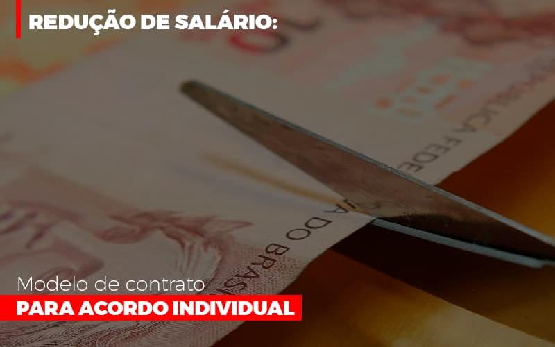 Redução De Salário: Modelo De Contrato Para Acordo Individual