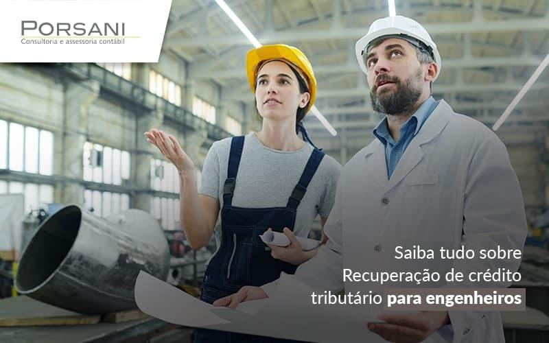 Recuperação De Crédito Tributário Para Empresas De Engenharia