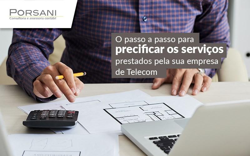Saiba Como Fazer A Precificação De Serviços Da Sua Empresa De Telecom