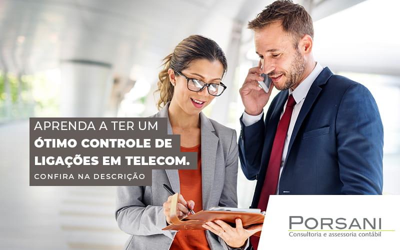 Controle De Ligações: Como Isso Pode Ajudar A Sua Telecom